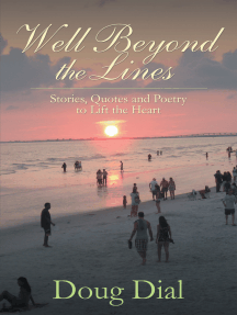 Well Beyond the Lines: Stories, Quotes and Poetry to Lift the Heart