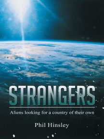 Strangers: Aliens Looking for a Country of Their Own