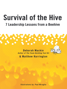 Survival of the Hive: 7 Leadership Lessons from a Beehive