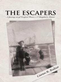 The Escapers: A Journey out of Occupied France—A Daughter'S Memoir