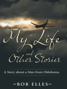 My Life and Other Stories: A Story About a Man from Oklahoma