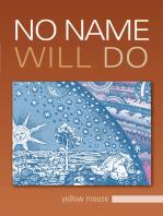 No Name Will Do