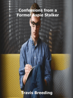 Confessions from a Former Aspie Stalker