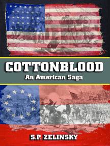 Cottonblood: An American Saga