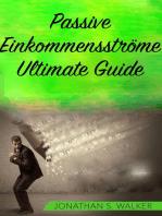 Passive Einkommensströme Ultimate Guide