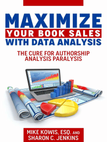 Maximize Your Book Sales With Data Analysis: The Cure for Authorship Analysis Paralysis