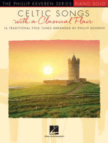 Celtic Songs with a Classical Flair: 16 Traditional Folk Tunes Phillip Keveren Series