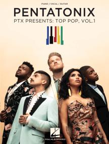 Pentatonix - PTX Presents: Top Pop, Vol. 1