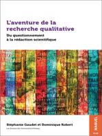 L'aventure de la recherche qualitative: Du questionnement à la rédaction scientifique