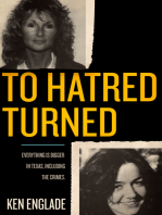 To Hatred Turned