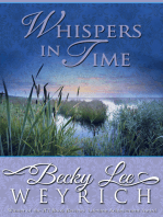 Whispers in Time