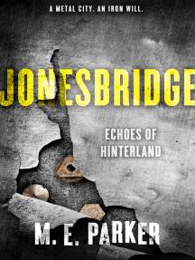 Jonesbridge: Echoes of Hinterland
