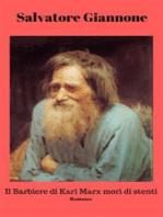 Il barbiere di Karl Marx morì di stenti