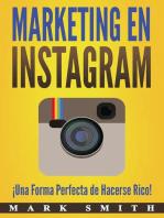 Marketing en Instagram: ¡Una Forma Perfecta de Hacerse Rico! (Libro en Español/Instagram Marketing Book Spanish Version)