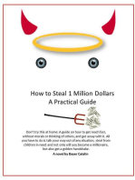 How to Steal 1 Million Dollars- A Practical Guide