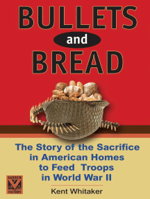 Bullets And Bread