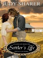 Settler's Life