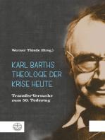 Karl Barths Theologie der Krise heute