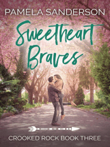 Sweetheart Braves: Crooked Rock, #3