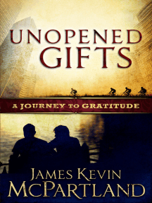Unopened Gifts: A Journey to Gratitude