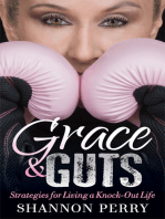 Grace and Guts