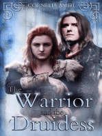 The Warrior and the Druidess
