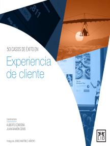 Experiencia de cliente: 50 casos de éxito