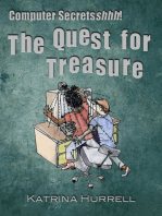 Computer Secretshhh! The Quest for Treasure