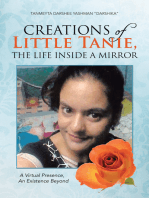 Creations of Little Tanie, the Life Inside a Mirror