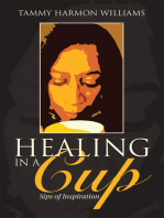Healing in a Cup