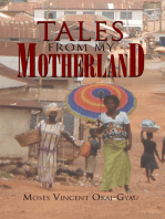 Tales from My Motherland