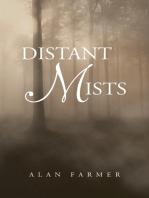 Distant Mists