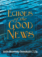 Echoes of the Good News