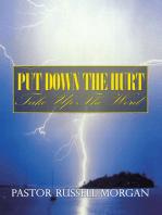 Put Down the Hurt