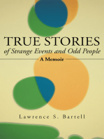 True Stories of Strange Events and Odd People