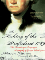 The Making of the Prefident 1789: The Unauthorized Campaign Biography of George Washington