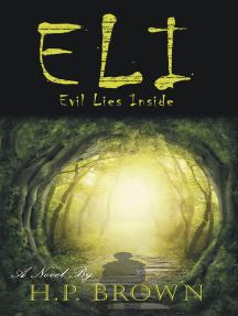 Eli: Evil Lies Inside