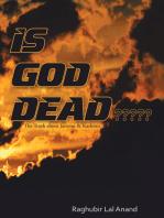 Is God Dead?????: The Truth About Jammu & Kashmir