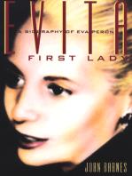 Evita, First Lady: A Biography of Evita Peron