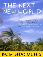 The Next New World