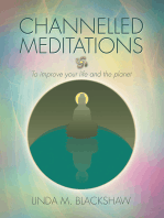 Channelled Meditations