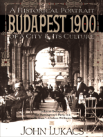 Budapest 1900: A Historical Portrait of a City & Its Culture