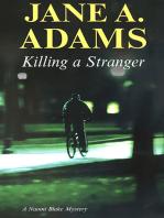 Killing a Stranger
