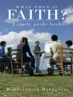 What Then Is Faith?