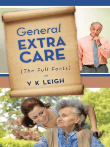 General Extra Care: The Full Facts
