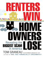 Renters Win, Home Owners Lose: Revealing the Biggest Scam in America