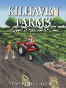 Kilhaven Farms: A Story of Love and Prejudice