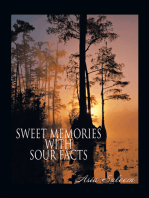 Sweet Memories with Sour Facts
