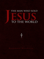 The Man Who Sold Jesus to the World