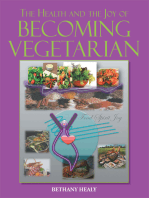 The Health and the Joy of Becoming Vegetarian